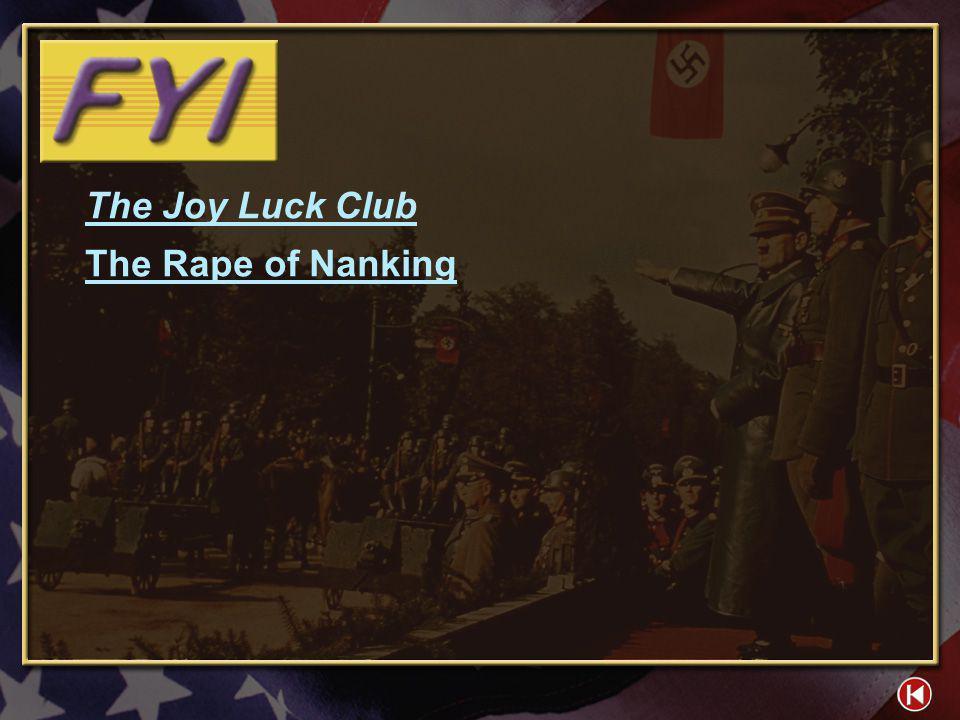 The Joy Luck Club The Rape of Nanking FYI 1-1