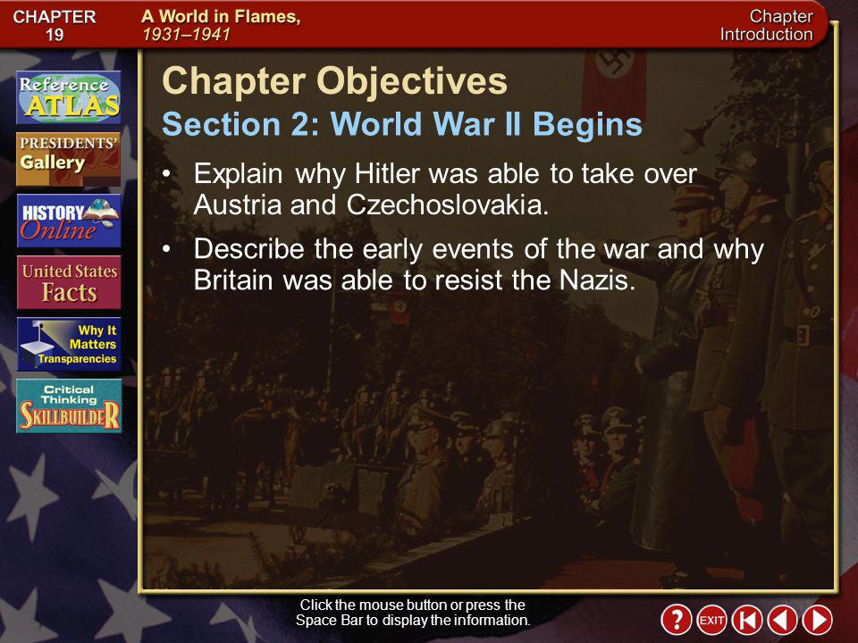 Chapter Objectives Section 2: World War II Begins