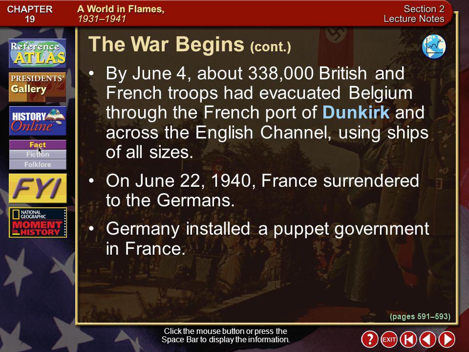 The War Begins (cont.)
