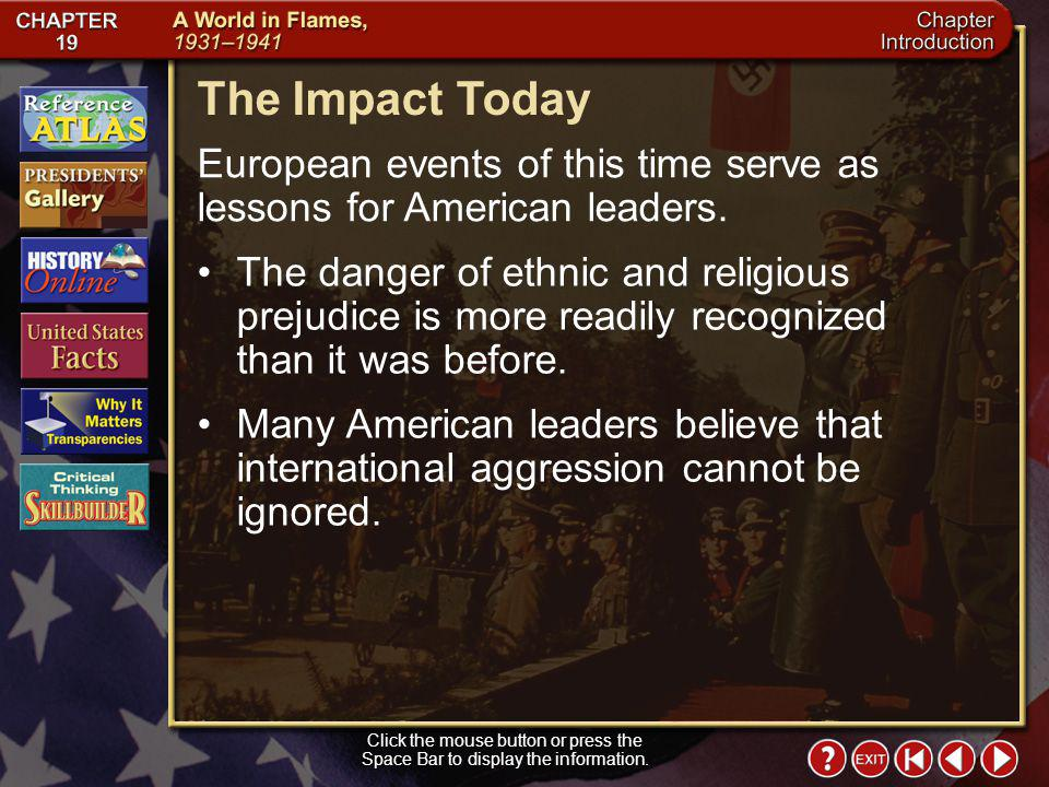 The Impact Today European events of this time serve as lessons for American leaders.
