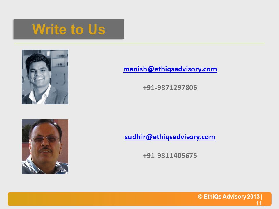 Write to Us manish@ethiqsadvisory.com +91-9871297806