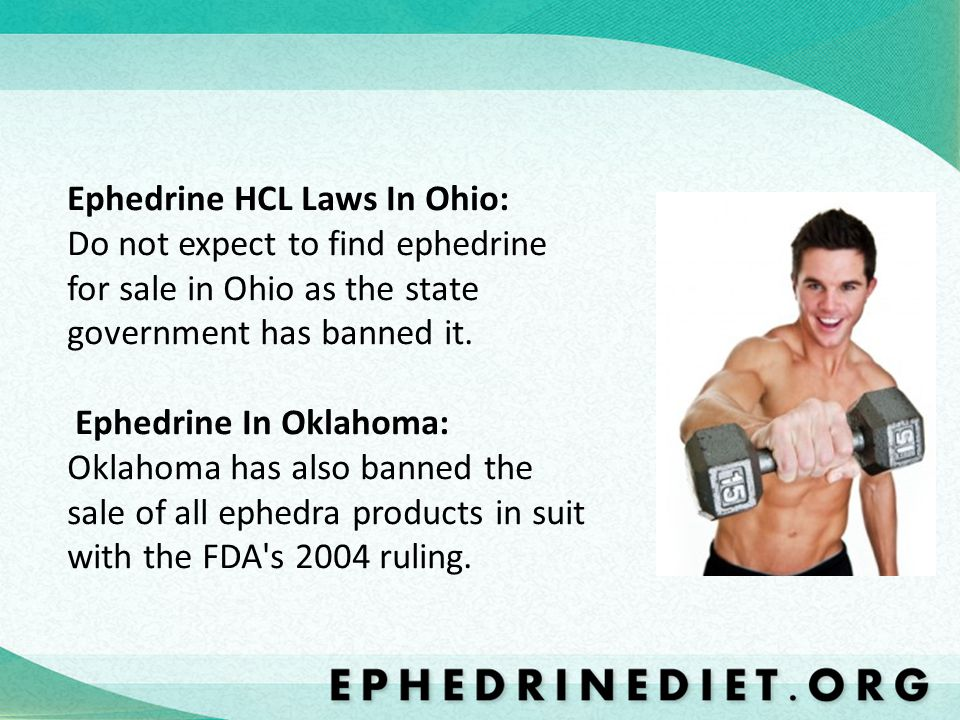 Ephedrine HCL Laws In Ohio: