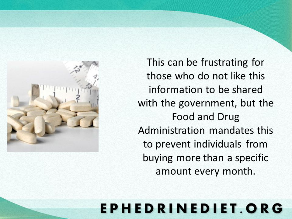 This can be frustrating for those who do not like this information to be shared with the government, but the Food and Drug Administration mandates this to prevent individuals from buying more than a specific amount every month.