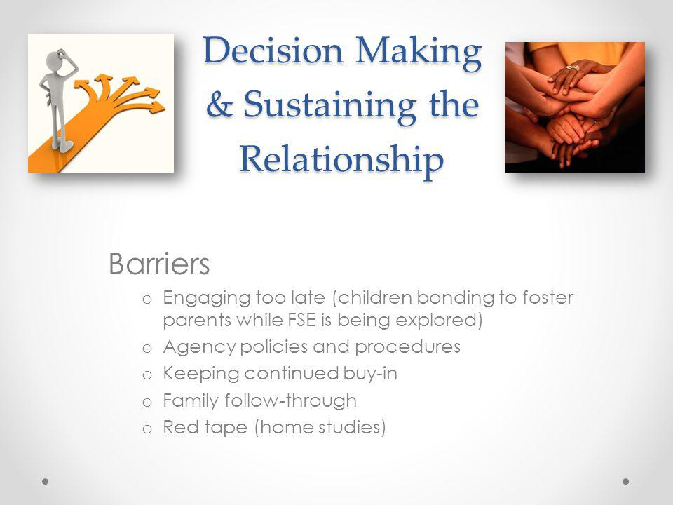 Decision Making & Sustaining the Relationship