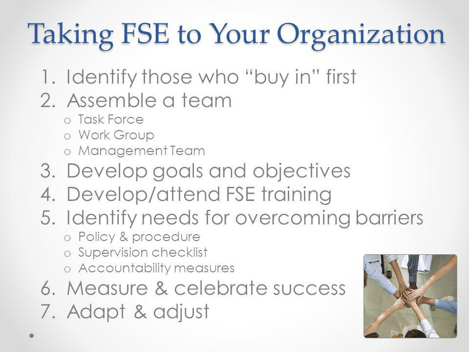 Taking FSE to Your Organization