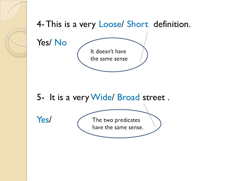 4- This is a very Loose/ Short definition. No Yes/