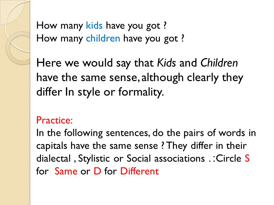 How many kids have you got