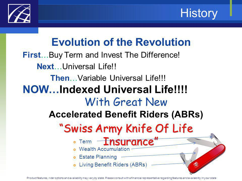 Evolution of the Revolution Accelerated Benefit Riders (ABRs)