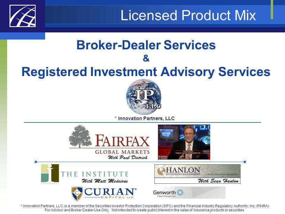 Licensed Product Mix Broker-Dealer Services