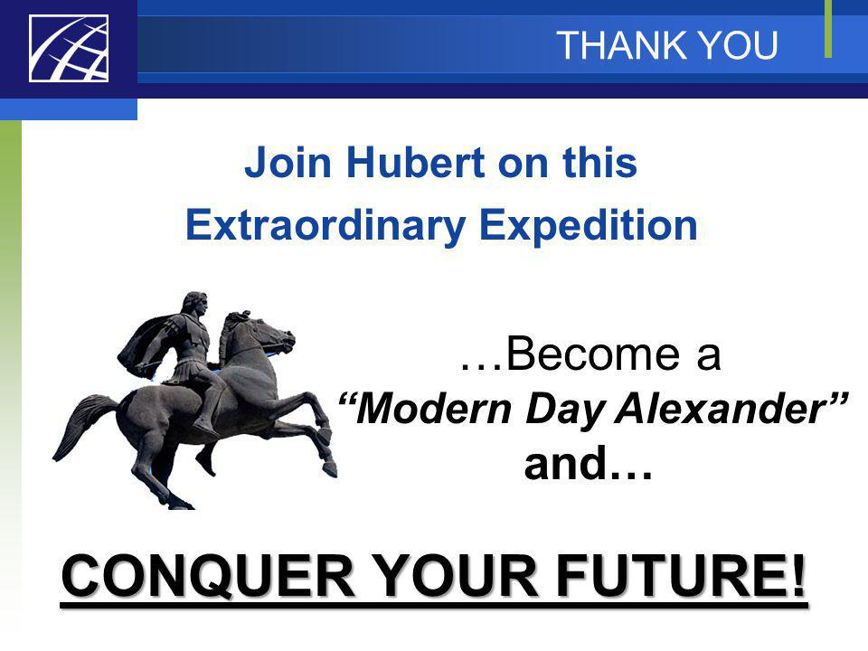 Join Hubert on this Extraordinary Expedition Modern Day Alexander
