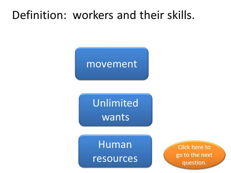 Definition: workers and their skills.