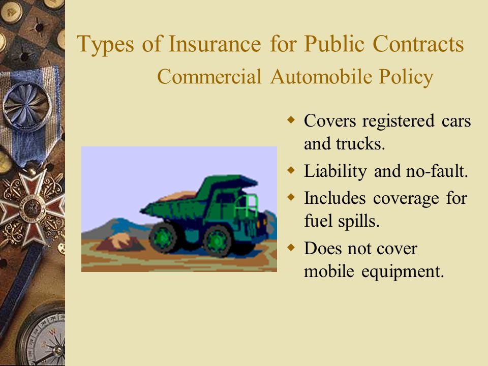 Types of Insurance for Public Contracts Commercial Automobile Policy