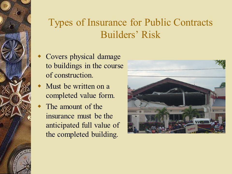 Types of Insurance for Public Contracts Builders' Risk