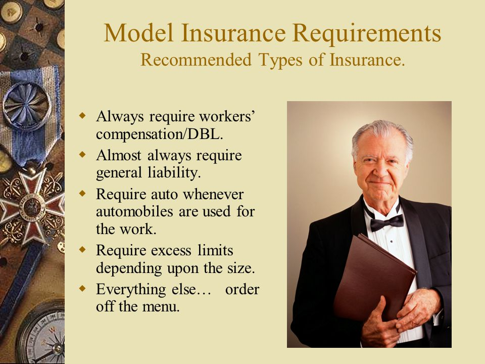 Model Insurance Requirements Recommended Types of Insurance.