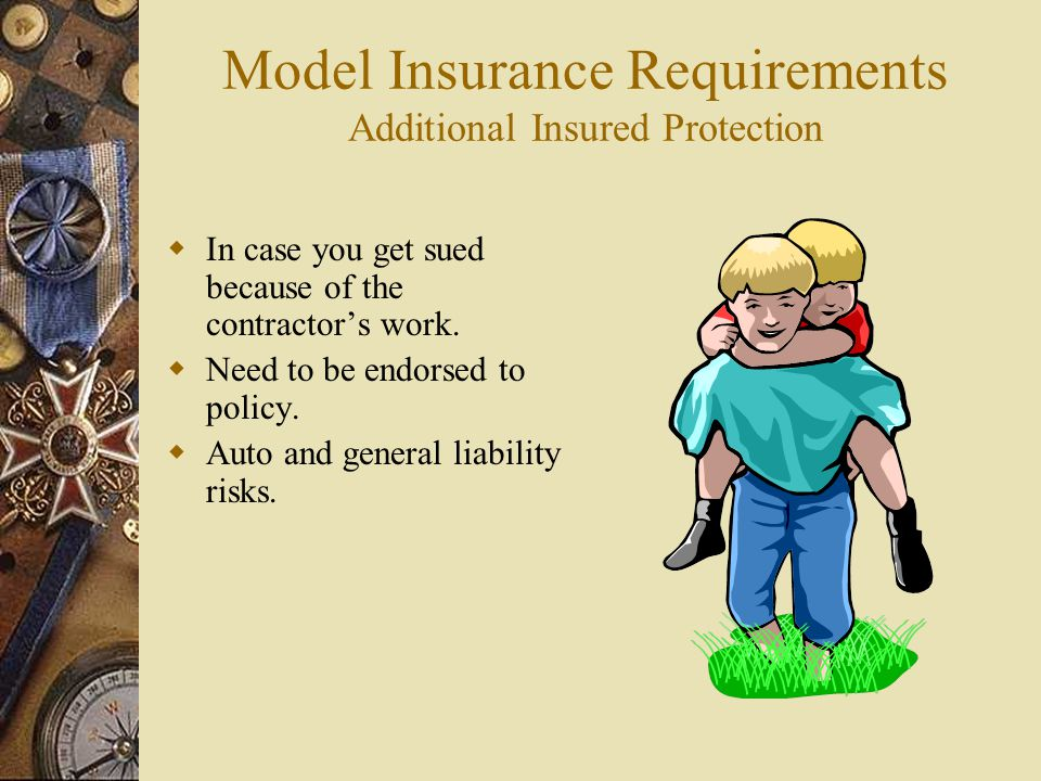 Model Insurance Requirements Additional Insured Protection