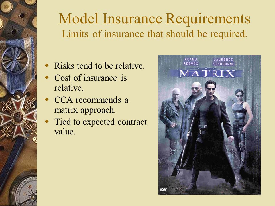 Model Insurance Requirements Limits of insurance that should be required.
