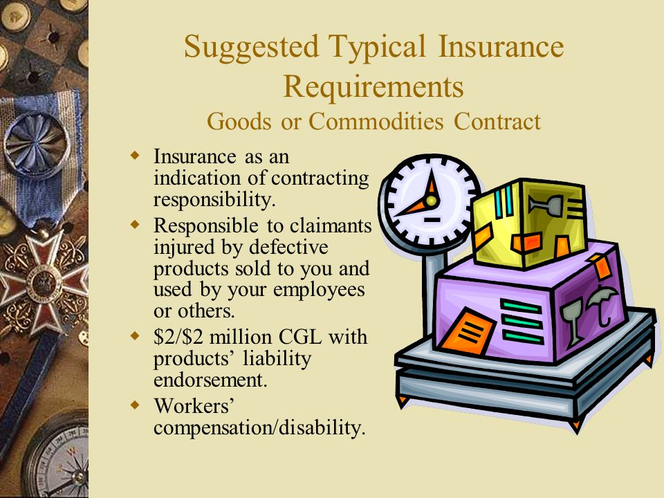 Suggested Typical Insurance Requirements Goods or Commodities Contract