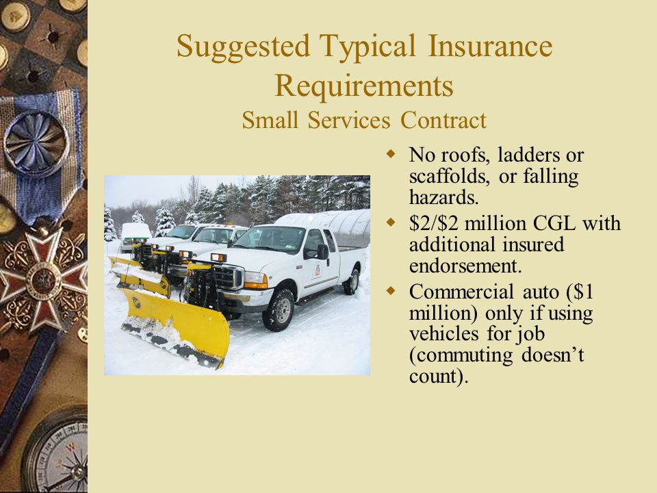 Suggested Typical Insurance Requirements Small Services Contract