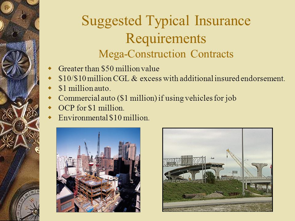 Suggested Typical Insurance Requirements Mega-Construction Contracts