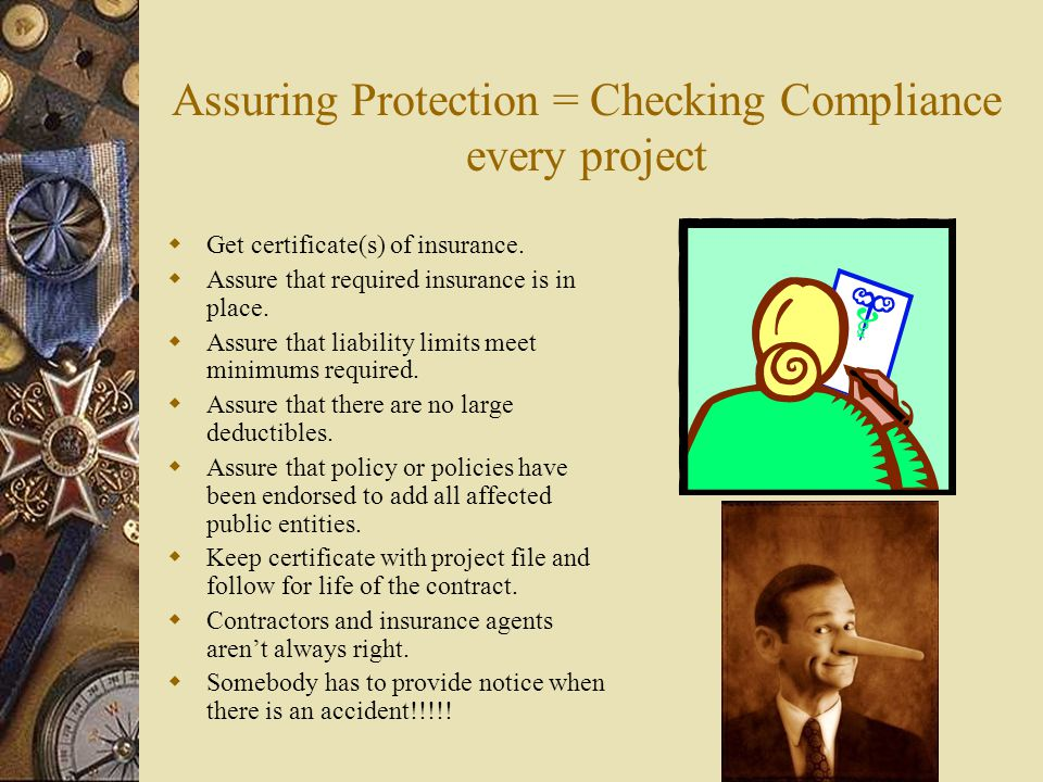 Assuring Protection = Checking Compliance every project