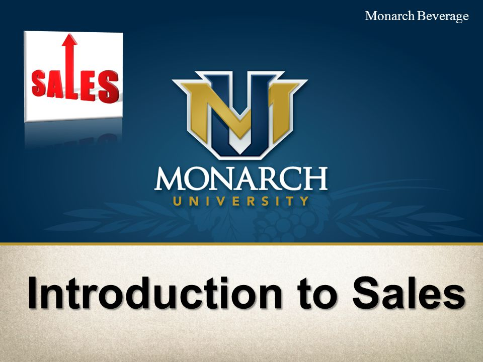 Monarch Beverage Introduction to Sales