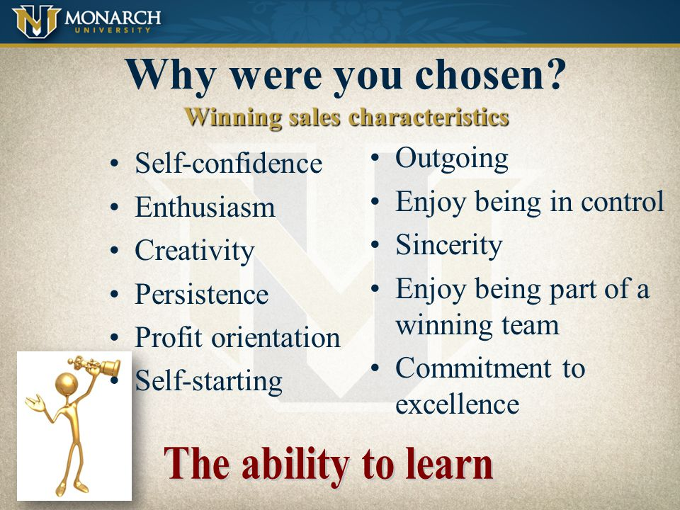 Why were you chosen Winning sales characteristics