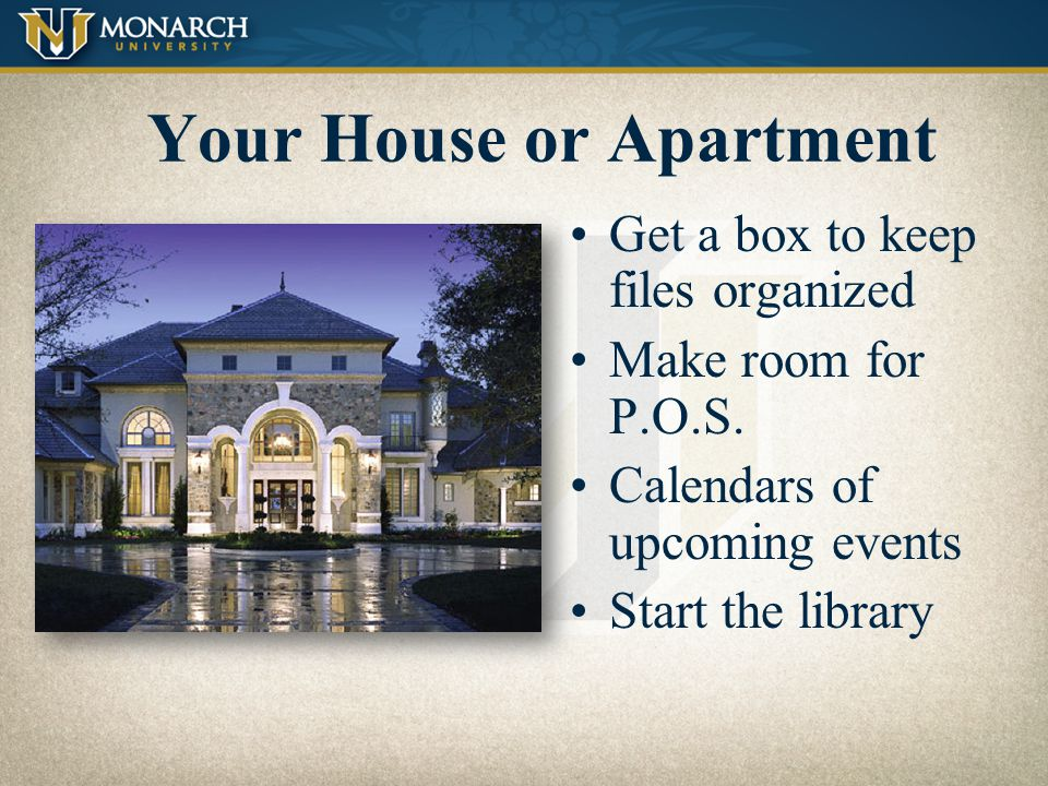 Your House or Apartment