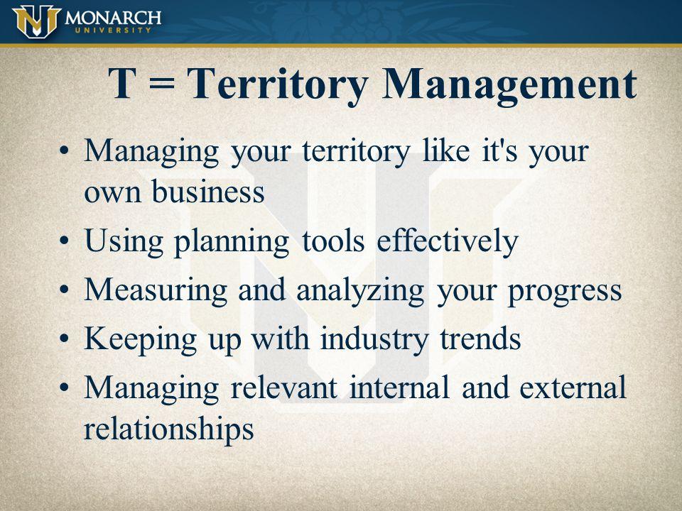 T = Territory Management