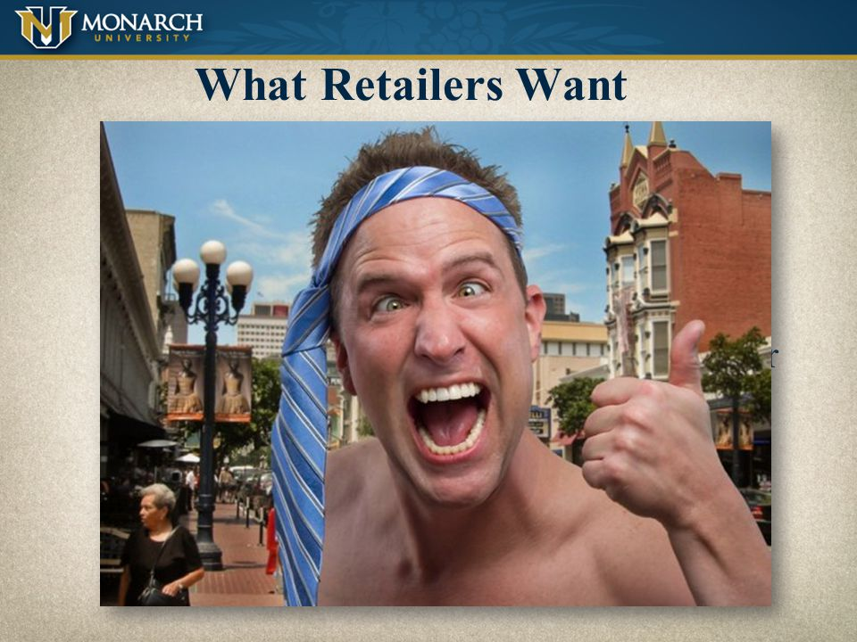 What Retailers Want Reliability/ dependability