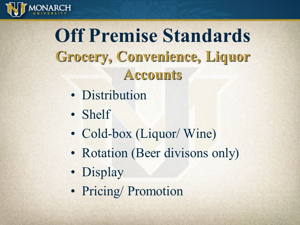 Off Premise Standards Grocery, Convenience, Liquor Accounts
