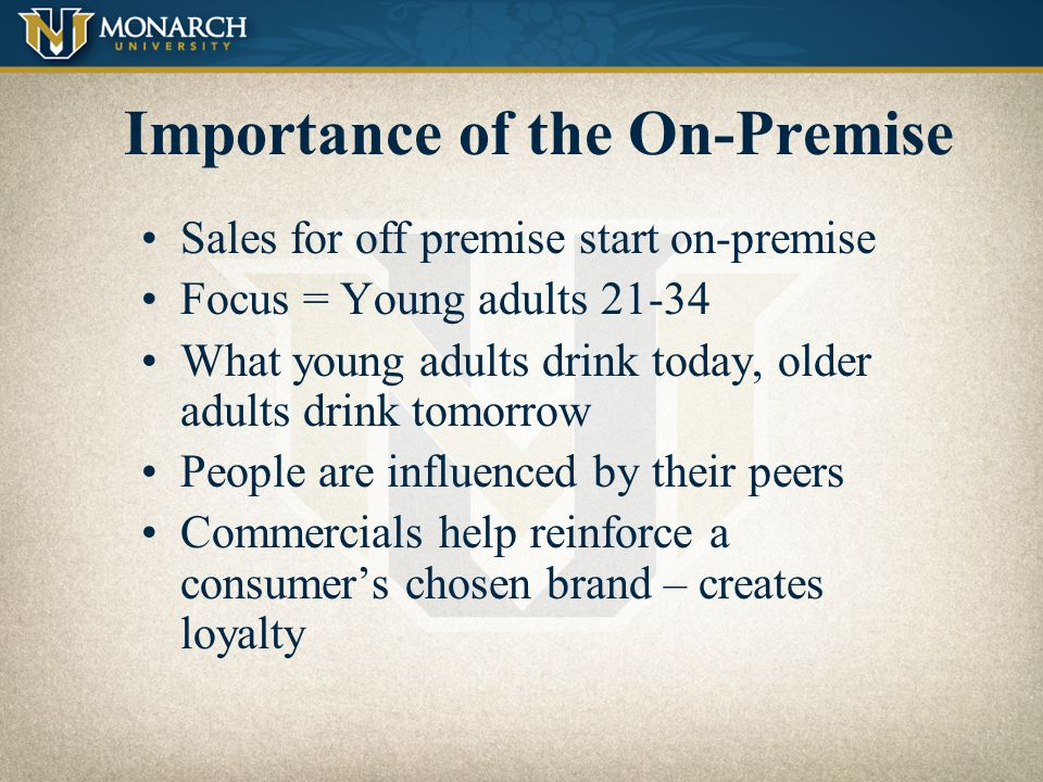Importance of the On-Premise