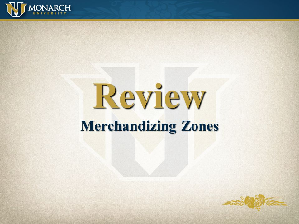 Review Merchandizing Zones