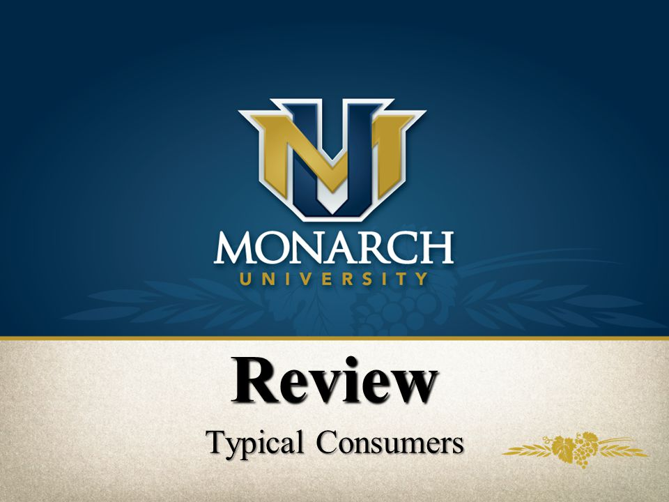 Review Typical Consumers