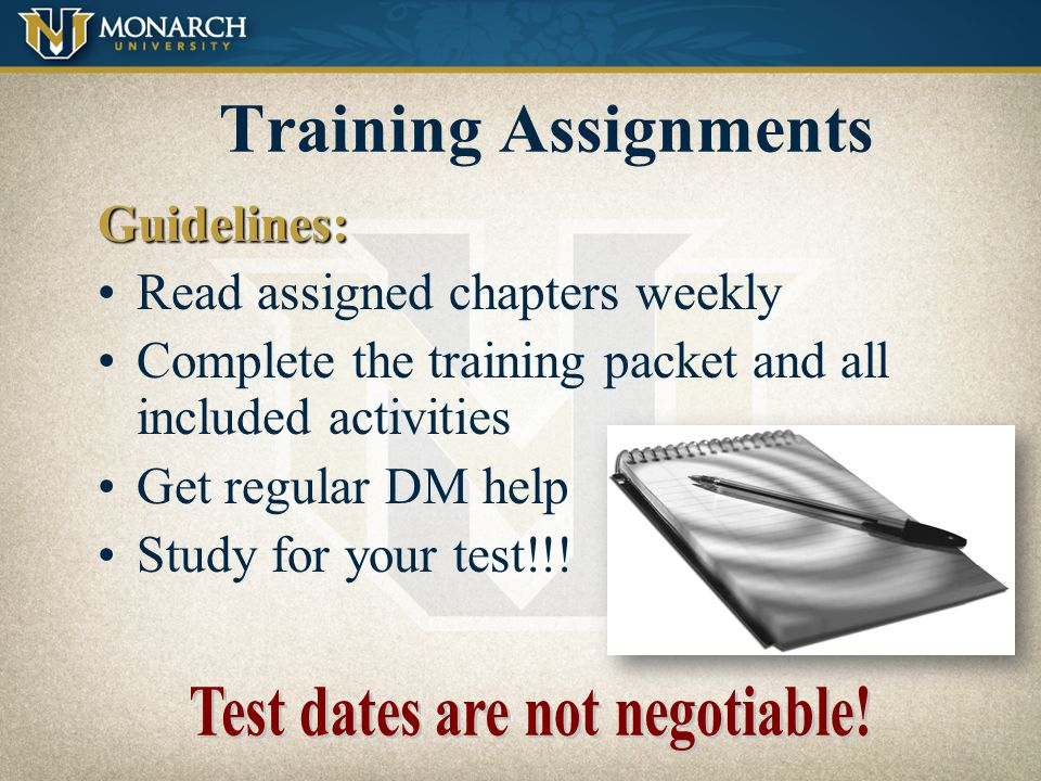 Test dates are not negotiable!