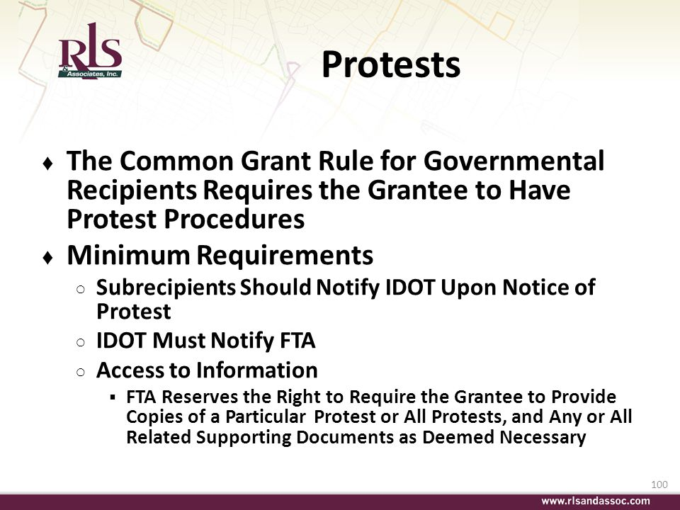 Protests The Common Grant Rule for Governmental Recipients Requires the Grantee to Have Protest Procedures.