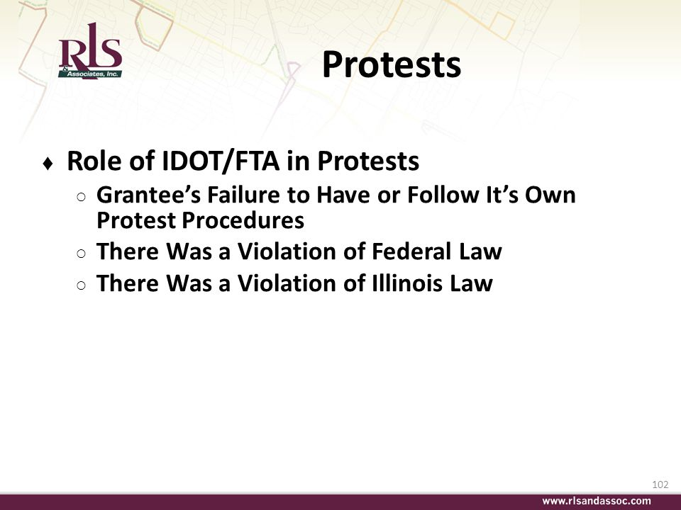 Protests Role of IDOT/FTA in Protests