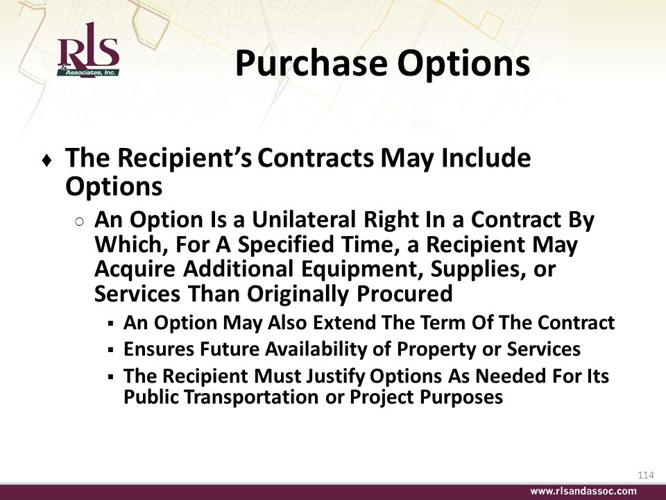 Purchase Options The Recipient's Contracts May Include Options