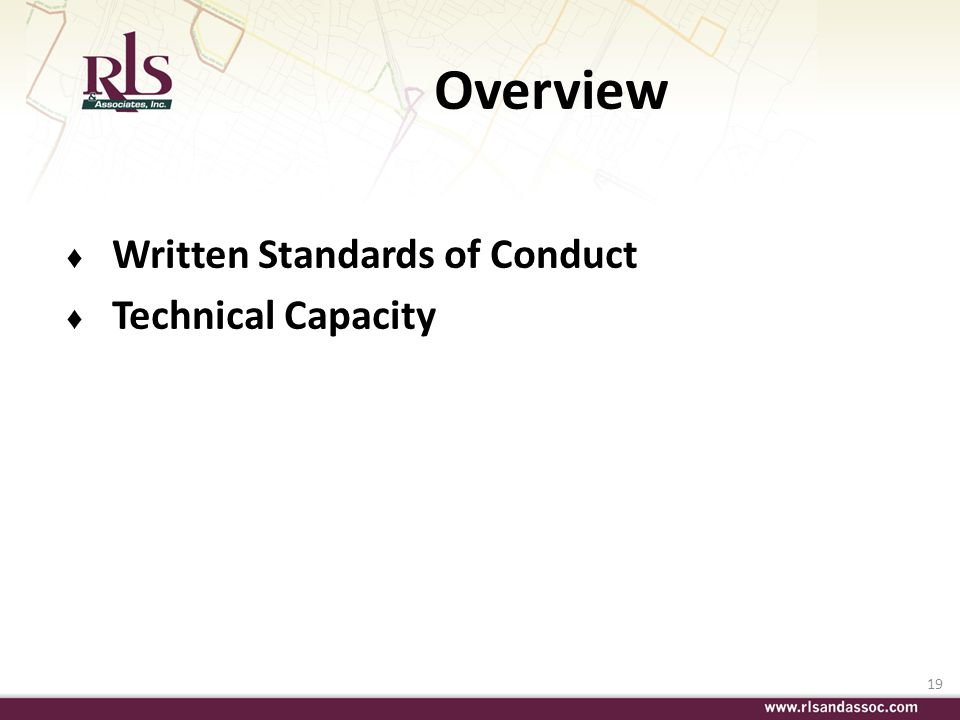 Overview Written Standards of Conduct Technical Capacity