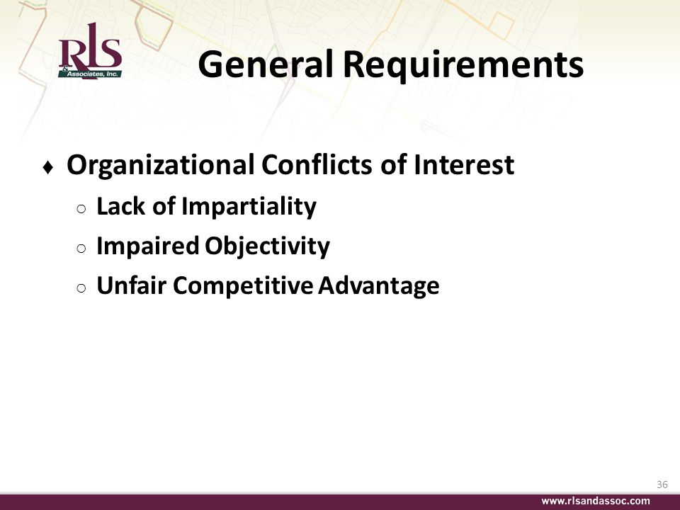 General Requirements Organizational Conflicts of Interest
