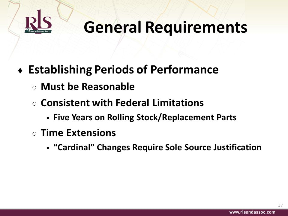 General Requirements Establishing Periods of Performance