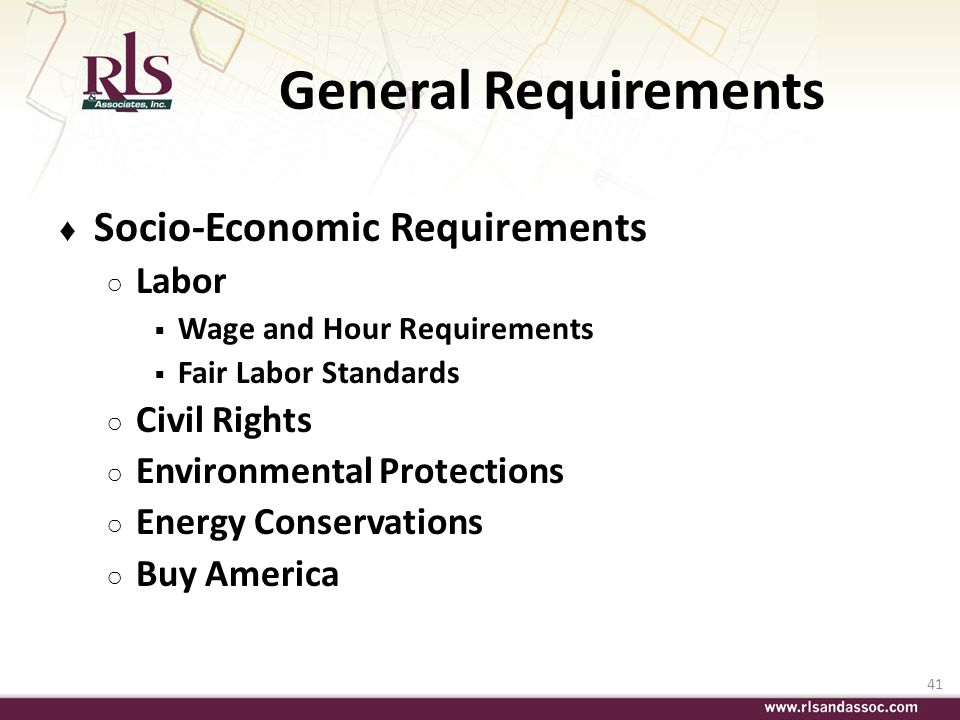 General Requirements Socio-Economic Requirements Labor Civil Rights
