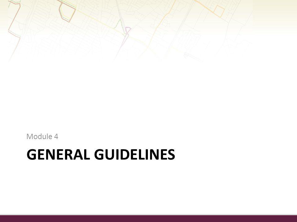 Module 4 General guidelines