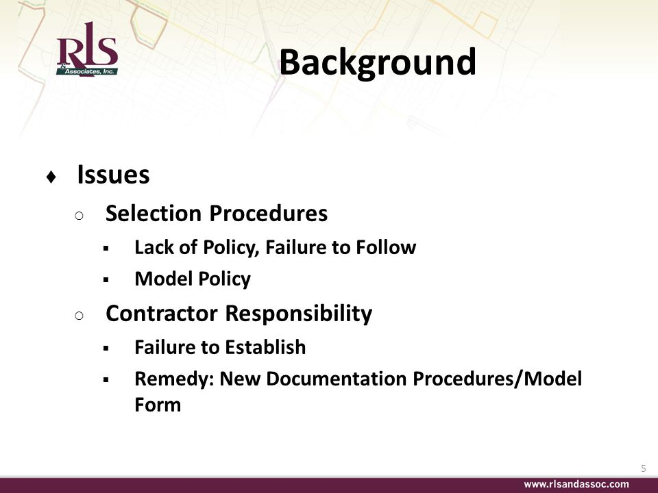 Background Issues Selection Procedures Contractor Responsibility