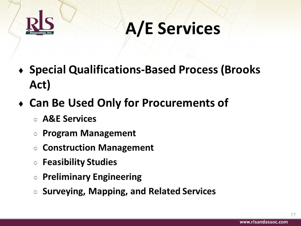 A/E Services Special Qualifications-Based Process (Brooks Act)