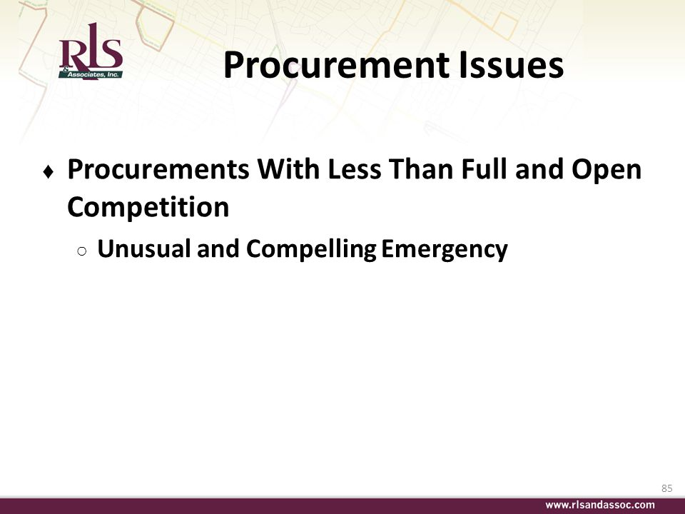 Procurement Issues Procurements With Less Than Full and Open Competition.