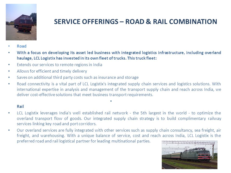 SERVICE OFFERINGS – ROAD & RAIL COMBINATION