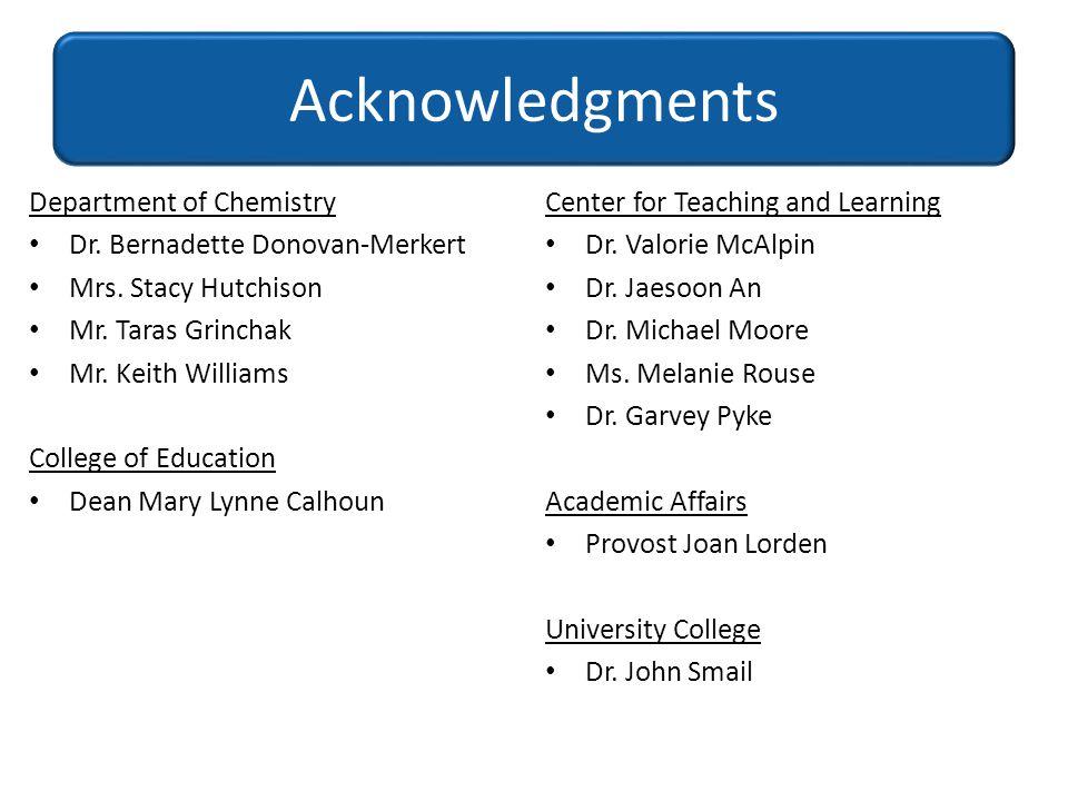 Acknowledgments Department of Chemistry Dr. Bernadette Donovan-Merkert