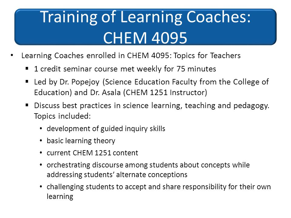 Training of Learning Coaches: CHEM 4095