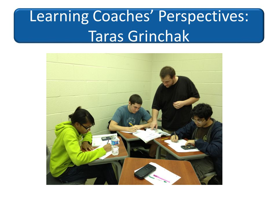 Learning Coaches' Perspectives: Taras Grinchak
