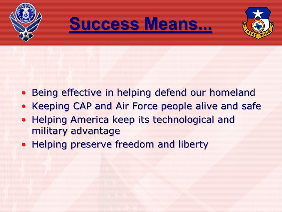 Success Means... Being effective in helping defend our homeland